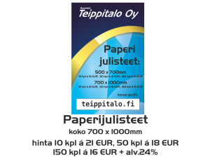 Paperijulisteet 700 x 1000 mm